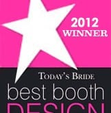 Today's Bride Best Booth Design